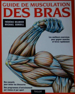 Livre guide de musculation des bras 1 8 for Guide musculation