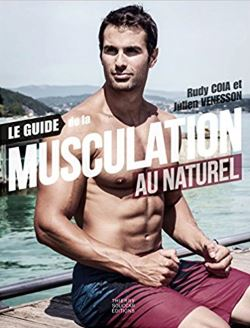 Guide ultime de la musculation au naturel